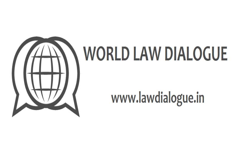First Edition of World Law Dialogue Launched
