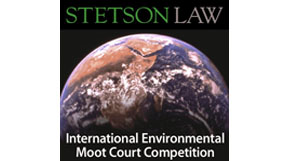 The Stetson International Environmental Law Moot Court Competition