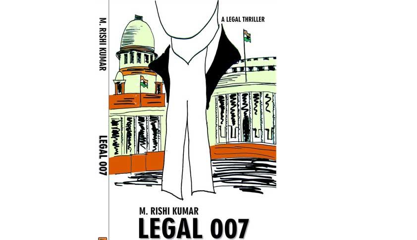 Chennai lawyer Rishi Kumar pens first Indian legal thriller