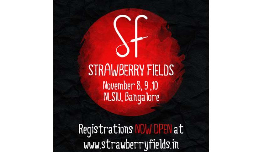 NLSIU to hold Strawberry Fields from 8th to 10th November, 2013