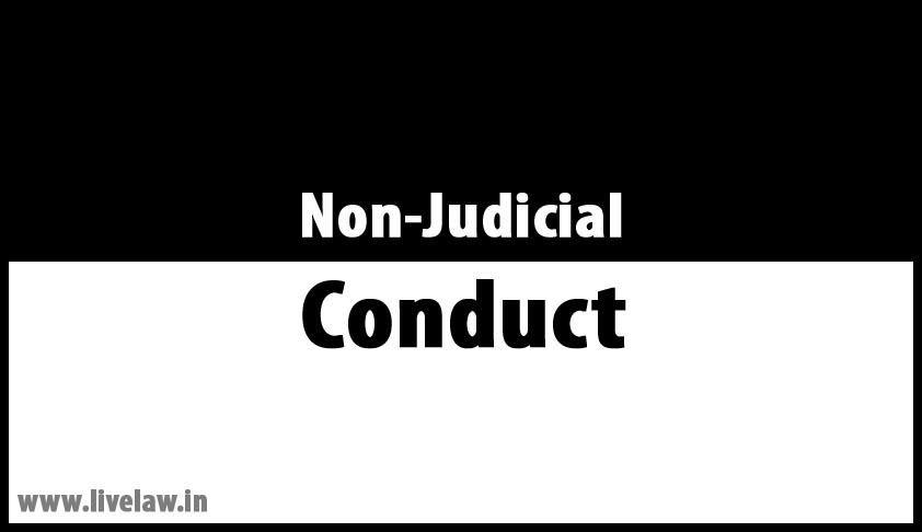 Non-Judicial conduct