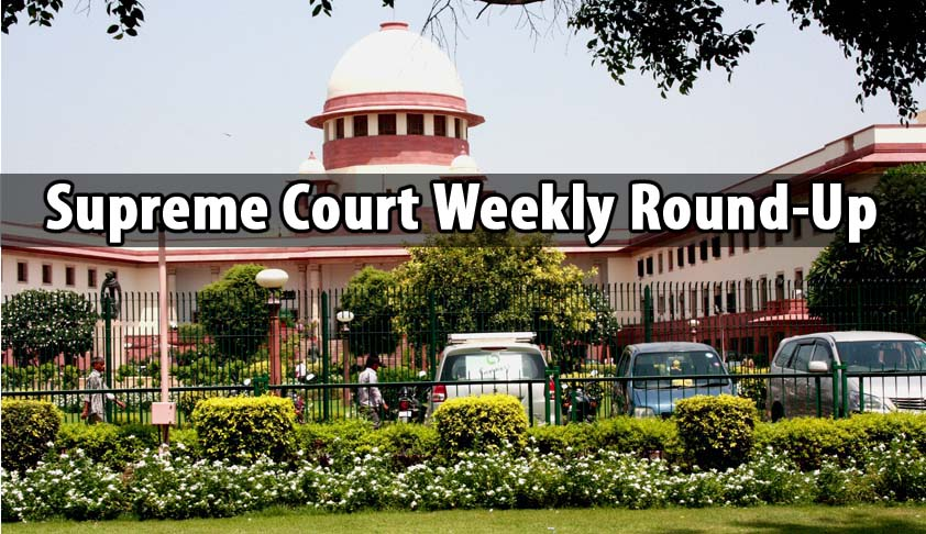 Supreme Court Weekly Round-Up