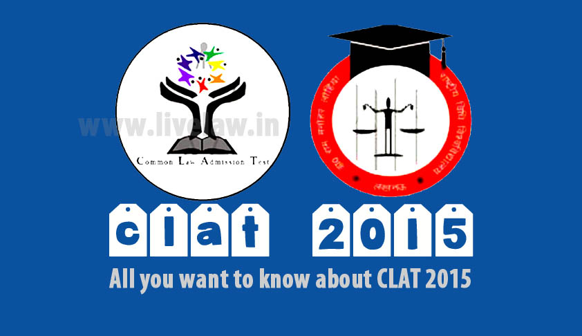 Common Law Admission Test 2015 will be on 10th May 2015; All you want to know about CLAT 2015