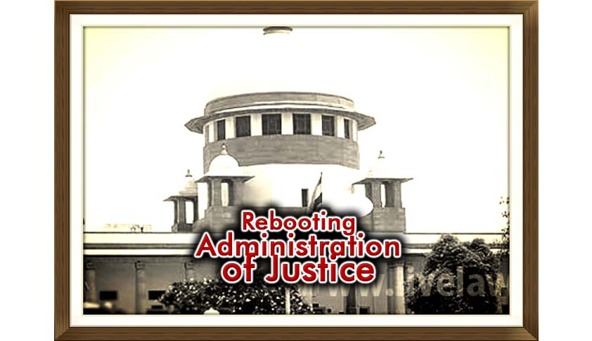 Rebooting Administration of Justice