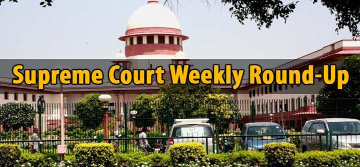 Supreme Court Weekly Round-Up