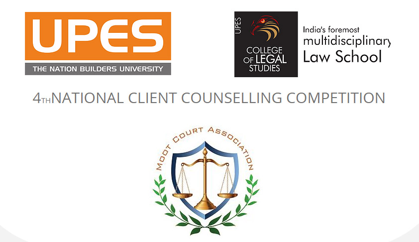 4th National Client Counselling Competition - University of Petroleum & Energy Studies