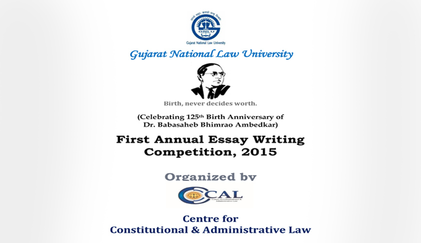 Gujarat National Law University - First Annual Essay Writing Competition, 2015