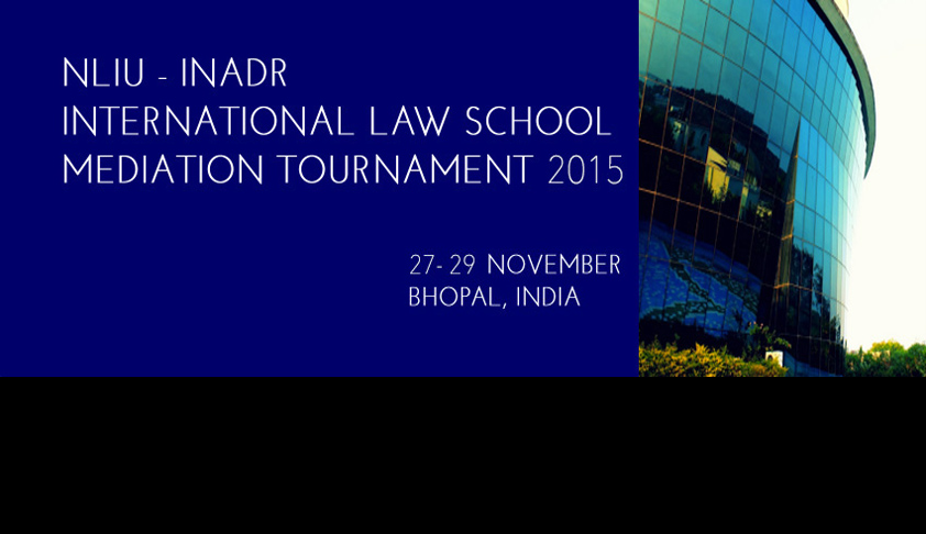 4th NLIU-INADR International Law School Mediation Tournament