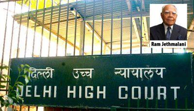 Ram Jethmalani - Delhi High Court
