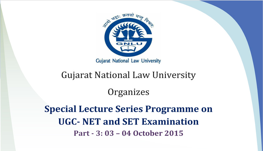 GNLU offers Special Lecture Series Programme on UGC- NET and SET Examination