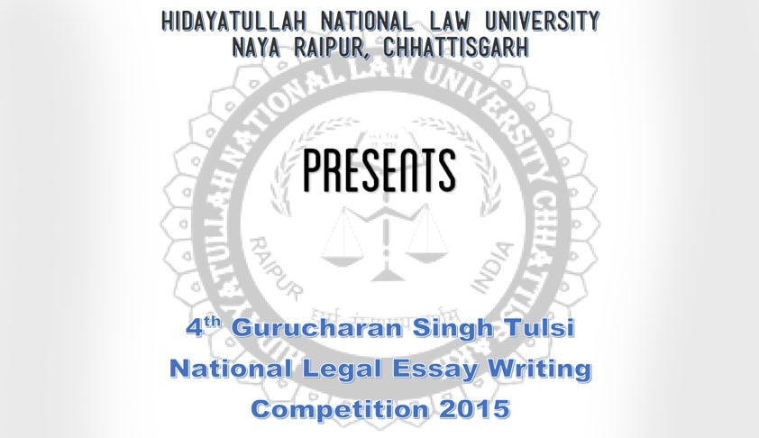 4th HNLU Gurcharan Singh Tulsi Essay Competition 2015 [Results]