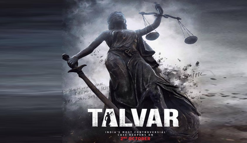 Movie Review; TALVAR - An Indictment of the Indian Legal System?