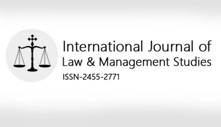 Call For Papers: International Journal Of Law & Management Studies (ISSN-2455-2771); Volume III Issue III
