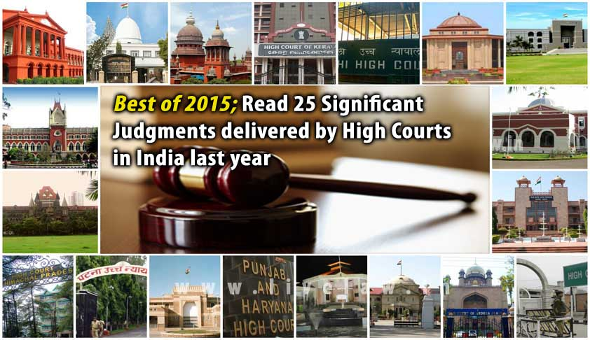 Best of 2015; Read 25 Significant Judgments of High Courts in India last year [Updated]