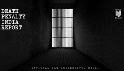 NLU Delhi Death Penalty Report