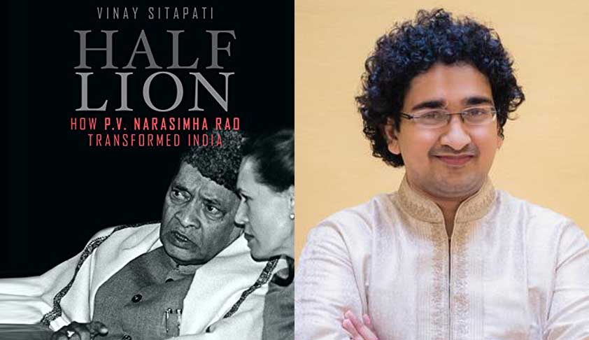 P V Narasimha Rao would have made a good lawyer: His Biographer Vinay Sitapati (NLS/Harvard Law School Alumnus)