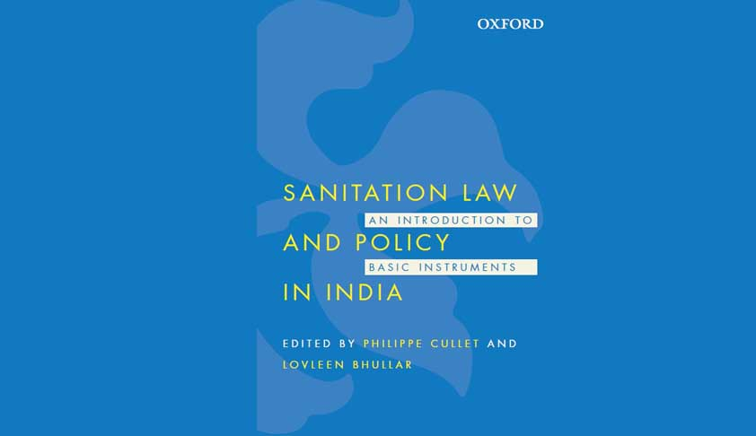 Sanitation Law and Policy in India: An Introduction to Basic Instruments