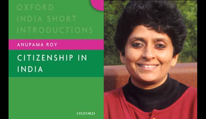 Citizenship (Amendment) Bill, 2016 Goes Against Constitutional Morality: Anupama Roy, Author And Expert On Citizenship Law