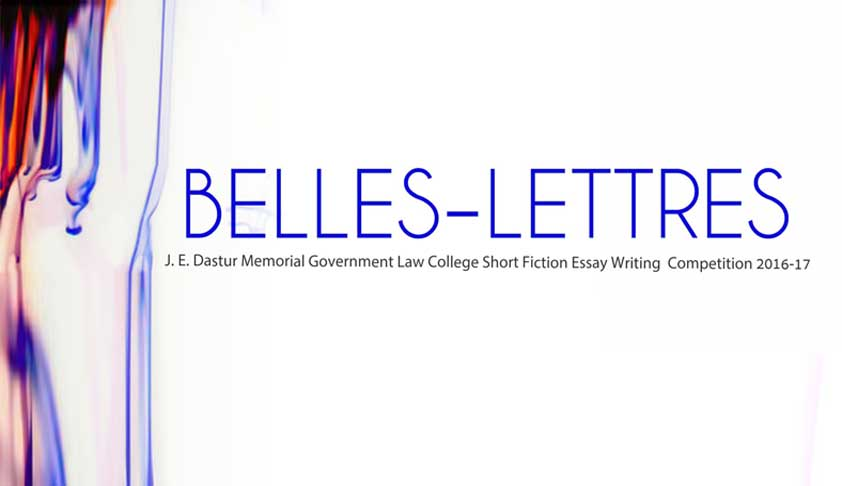 Belles Lettres- J .E. Dastur Memorial GLC Mumbai Fiction Essay Writing Competition 2016-17