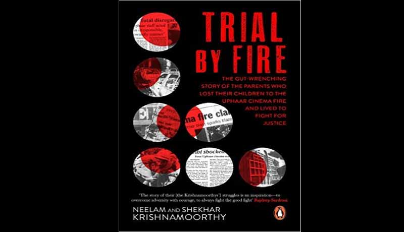 Justice On Fire – Book Review Of Trial By Fire