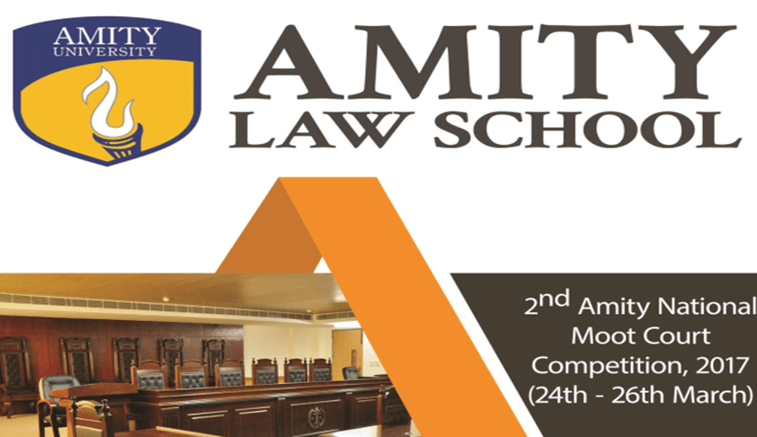 2nd Amity National Moot Court Competition – 2017,Gurgaon