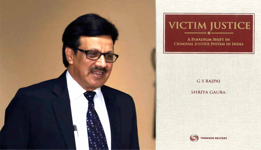 'Victim Justice Is An Aspiration Of A Progressing Society': Interview With Professor G.S.BAJPAI