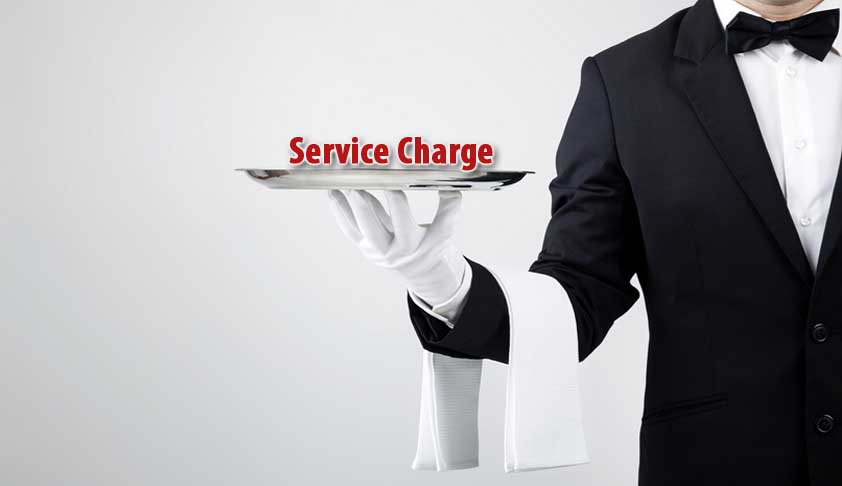 Advisory To State Govts On Levy Of Service Charge By Hotels