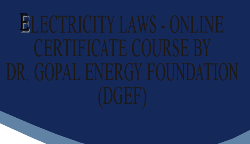 Online Certificate Course on Electricity Law