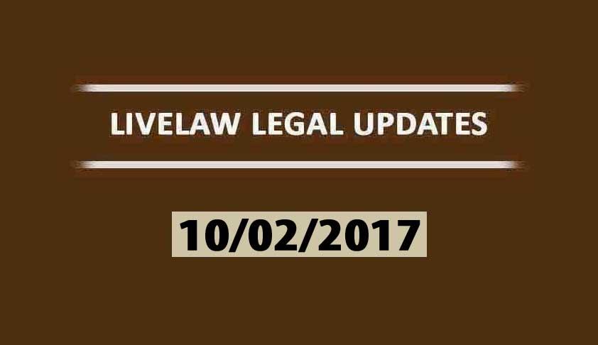LIVELAW LEGAL UPDATES (10/02/2017)