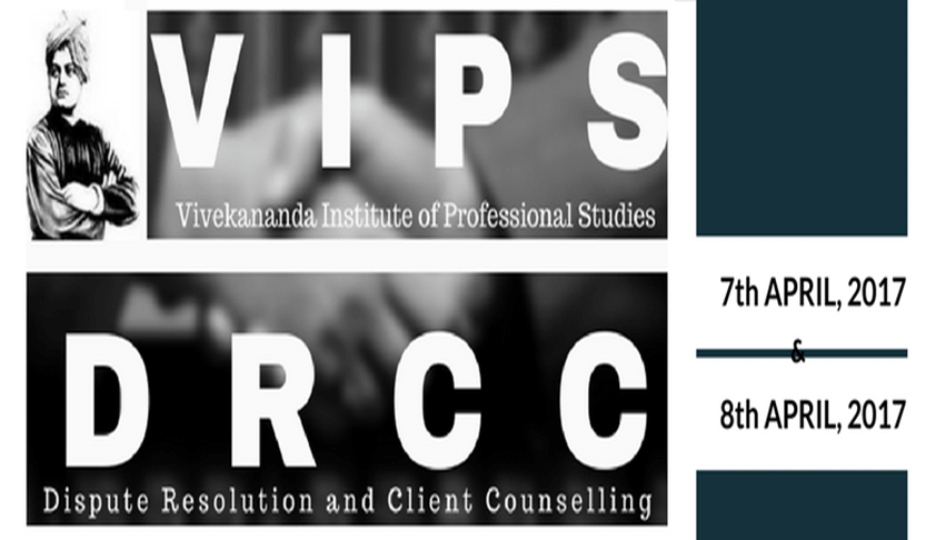 Dispute Resolution and Client Counseling Competition by VIPS