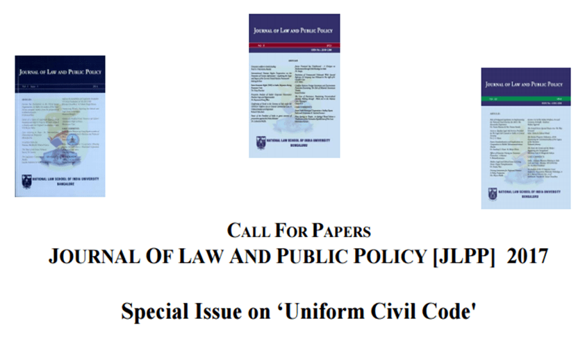 "Call for Papers: Journal of Law and Public Policy 2017, Special issue on ""Uniform Civil Code"""