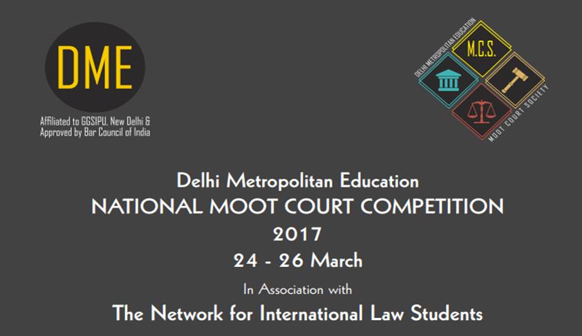Delhi Metropolitan Education National Moot Court Competition