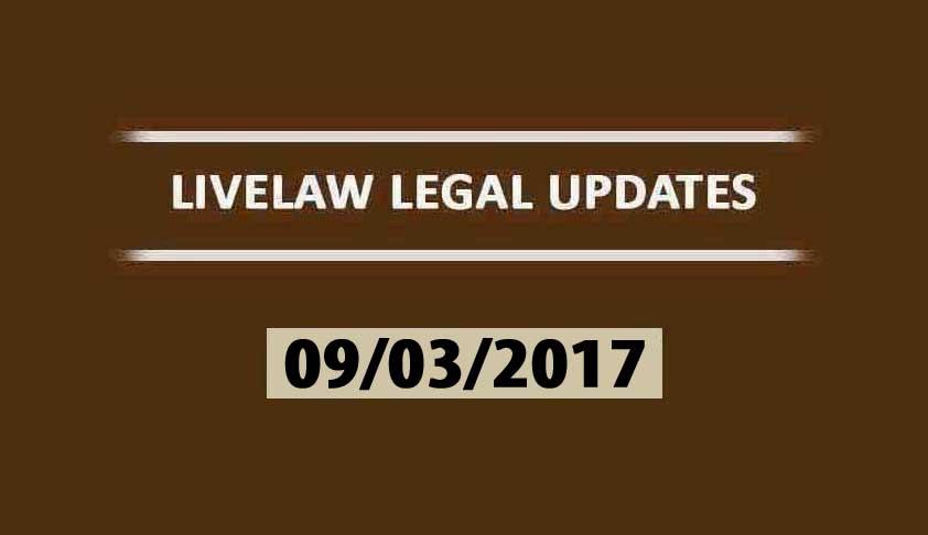 LIVELAW NEWS UPDATES (09/03/2017)