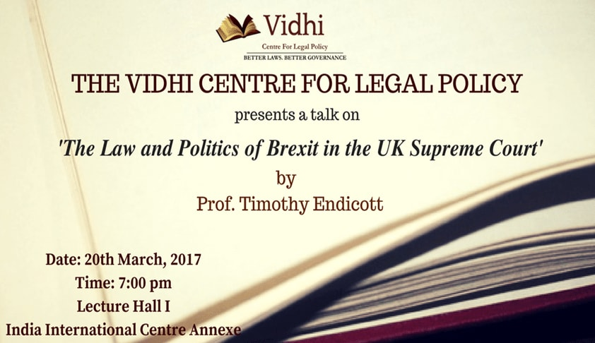 Talk on Law and Politics of Brexit in the UK Supreme Court by Prof.Timothy Endicott