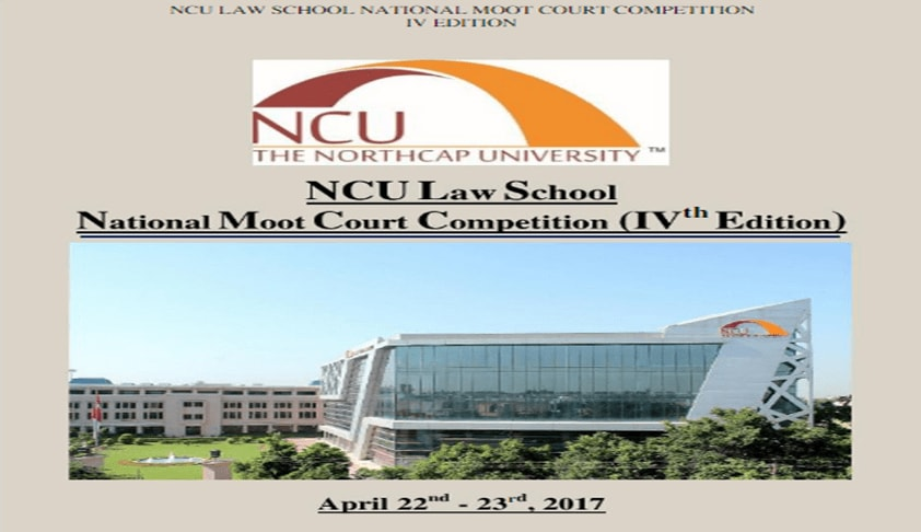 The NorthCap University, Gurgaon: 4th National Moot Court Competition
