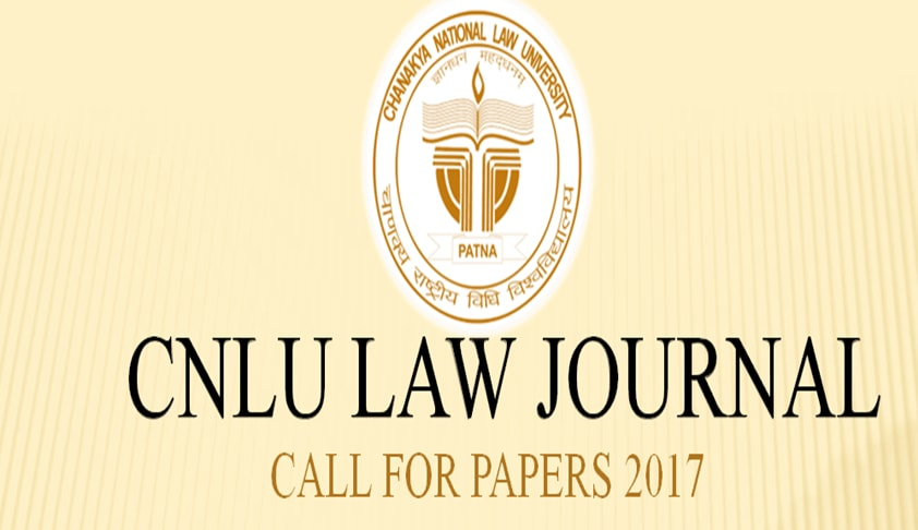 Call for Papers: CNLU Law Journal (VOL. VII)