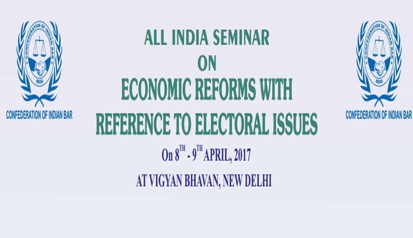 "All India Seminar on ""Economic Reforms with Reference to Electoral Issues"""