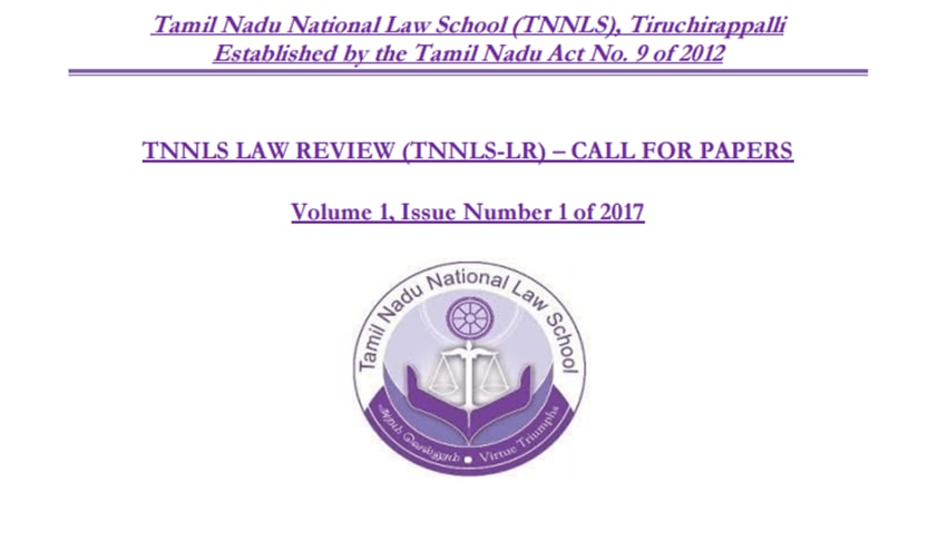 Call For Papers: TNNLS Law Review, Volume 1, Issue Number 1 of 2017