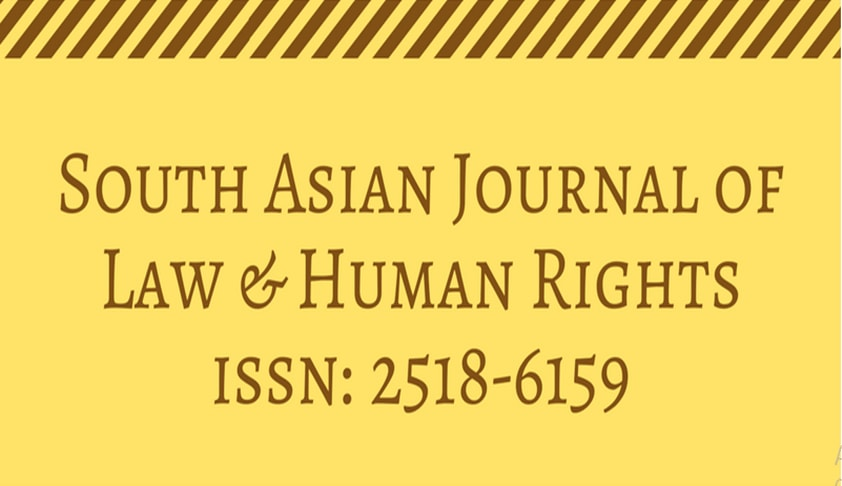Call For Papers: South Asian Journal of Law and Human Rights [Volume 3 Issue 1]