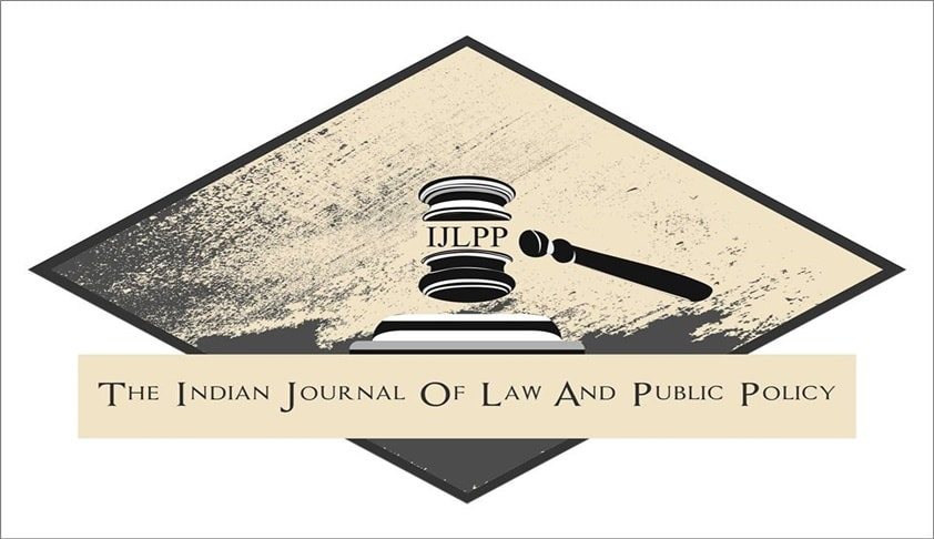 Call for Papers: Indian Journal of Law and Public Policy, Volume IV, Edition