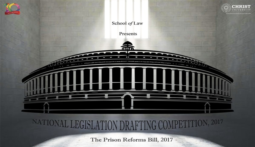 National Legislation Drafting Competition, 2017:School of Law,Christ University