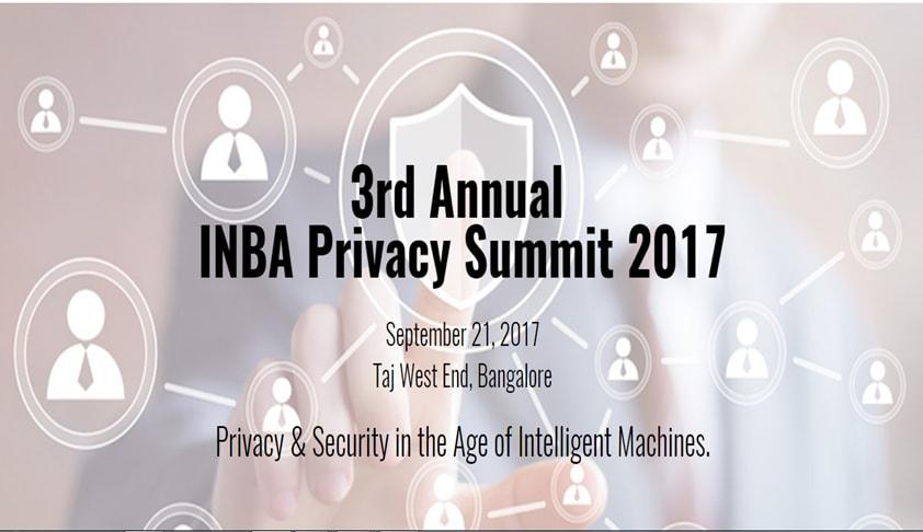 3rd Annual INBA India Privacy Summit 2017