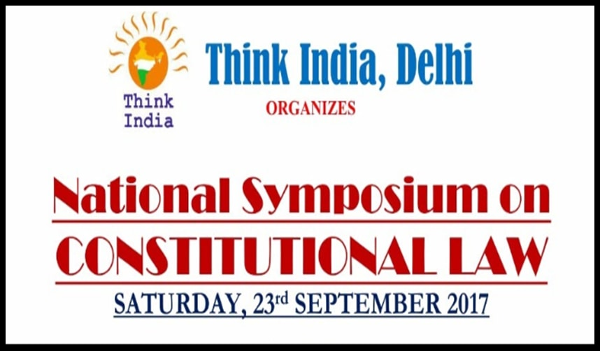Think India: National Symposium on Constitutional Law