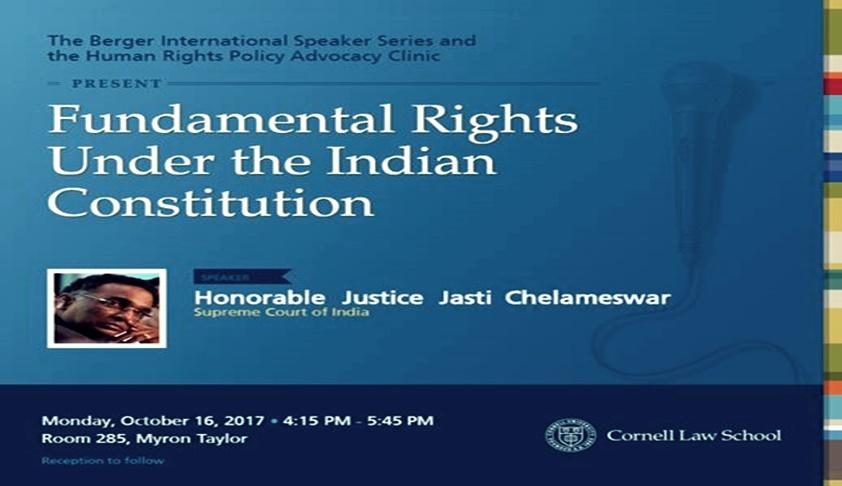 Honble Justice Jasti Chelameswar To Speak At Cornell Law School