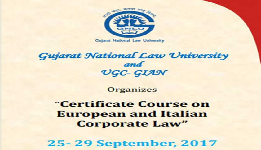GNLU Offers A Certificate Course On European And Italian Corporate Law