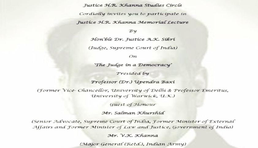 st justice h r khanna memorial essay competition  justice h r khanna memorial lecture