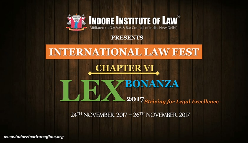 Lex Bonanza 2k17-International Law Fest, Indore Institute of Law
