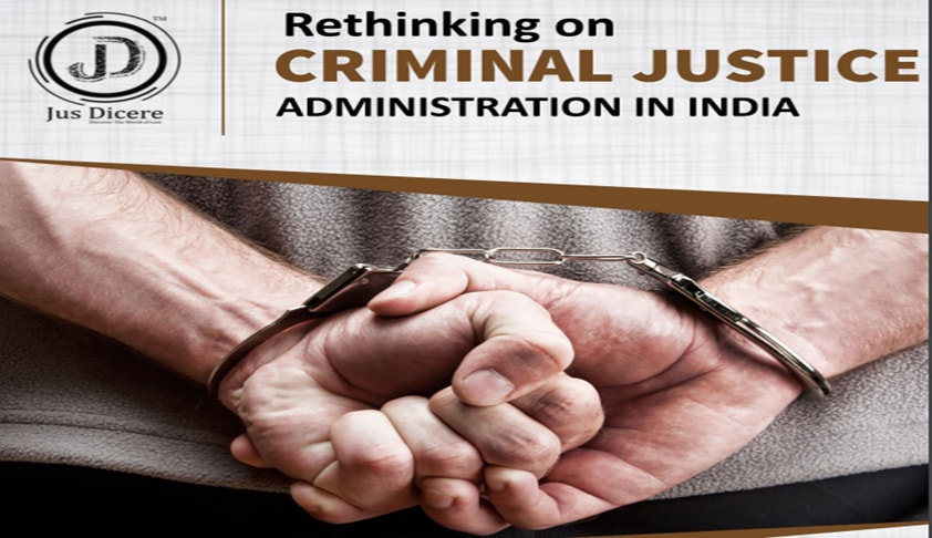 Call for Papers – Jus Dicere's Conference On 'Rethinking On Criminal Justice Administration In India'
