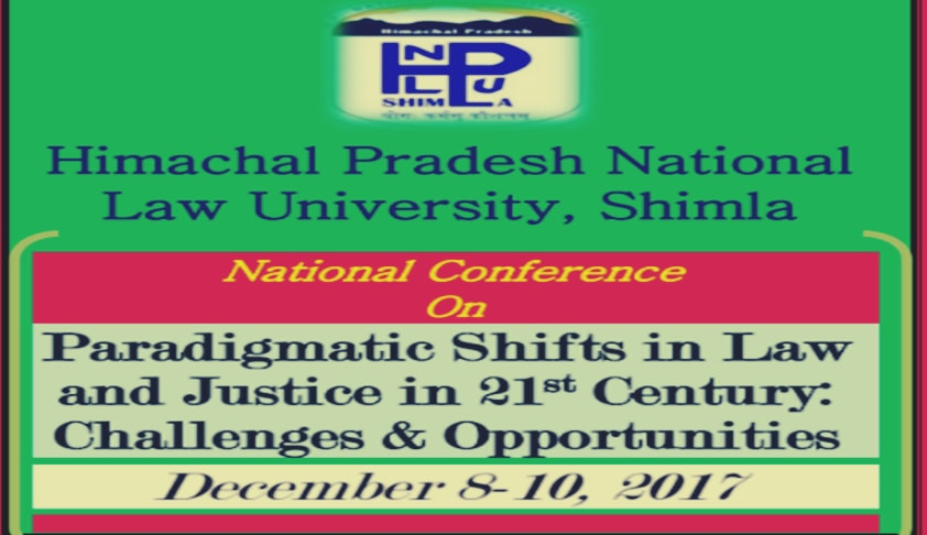 Call for Papers: National Conference on Paradigmatic Shifts in Law and Justice in 21st Century: Challenges & Opportunities