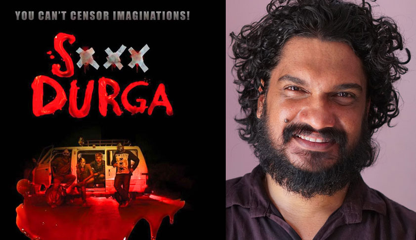 'S Durga' Case: Kerala HC Holds That CBFC Has Power To Prohibit Public Exhibition Of Films For Re-Examination [Read Judgment]